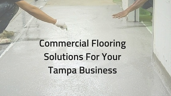 Commercial_Flooring_Solutions_For_Your_Tampa_Business.jpg