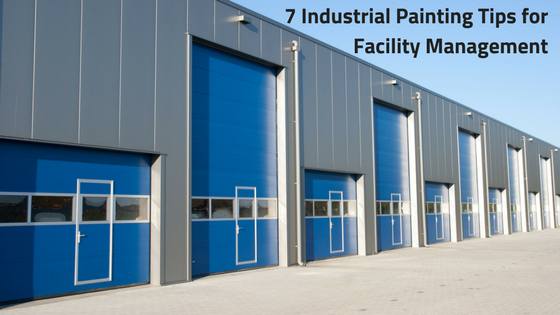7 Industrial Painting Tips for Facility Management