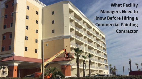What Facility Managers Need to Know Before hiring a Commercial Painting Contractor