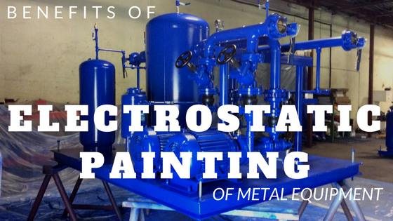 Benefits of Electrostatic Painting of Metal Equipment
